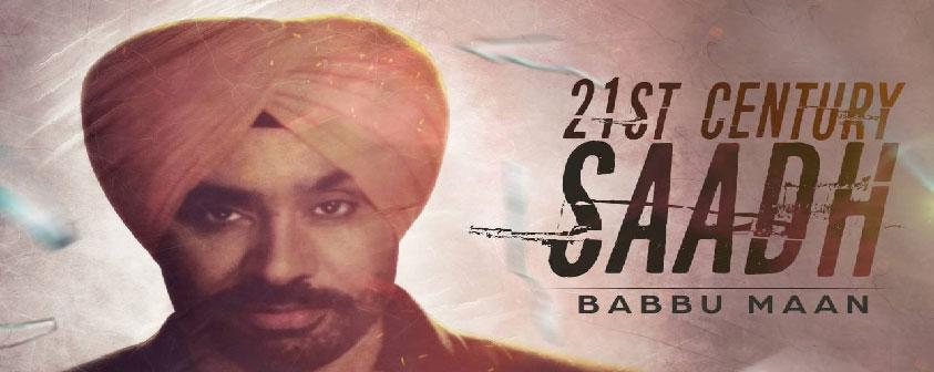 21st Century Saadh Song Babbu Maan