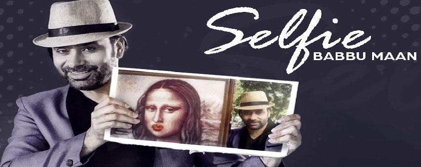 Selfie Song Babbu Maan
