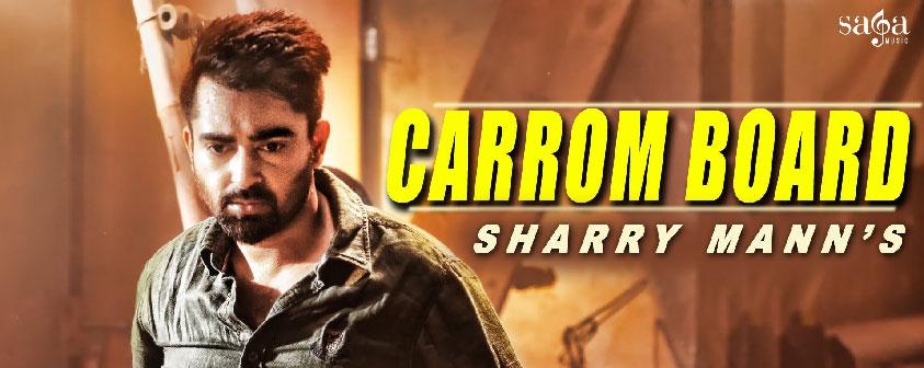Carrom Board Song Sharry Mann