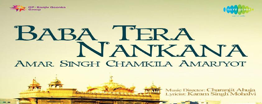 Baba Tera Nankana Chamkila