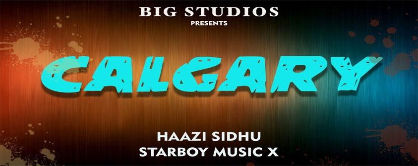 Calgary Song Haazi Sidhu