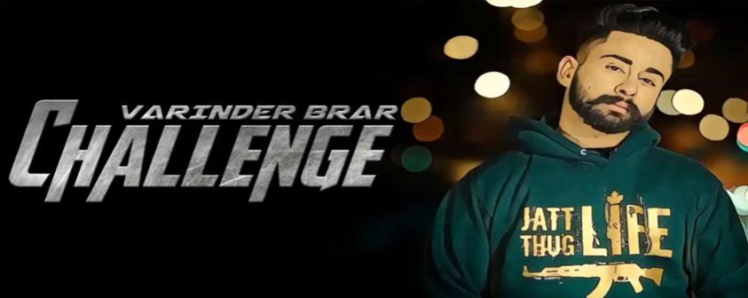 Challenge Song Varinder Brar