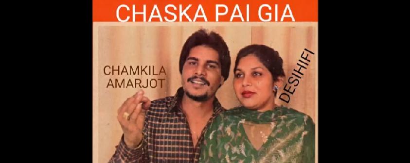 Chaska Pai Gia song Amar Singh Chamkila & Amarjot