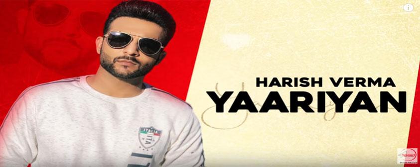 Yaariyan Song Harish Verma