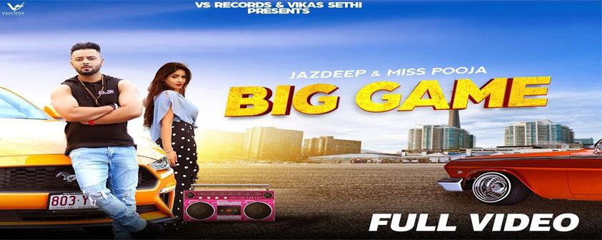 Big Game Song Miss Pooja & Jazdeep