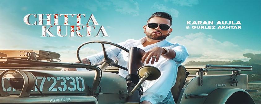 Chitta Kurta song karan Aujla Feat Gurlez Akhtar