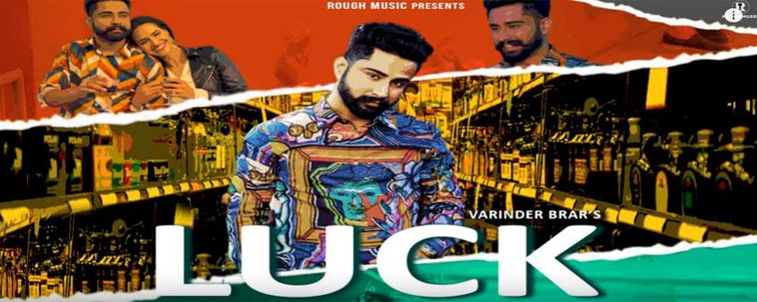 Luck Song Varinder Brar