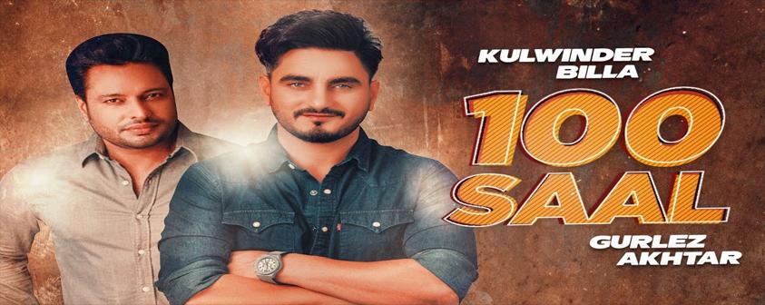 100 Saal Song Kulwinder Billa & Gurlej Akhtar