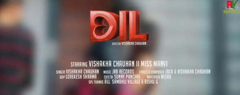 Dil Song Vishakha Chauhan