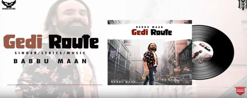 Gedi Route Song Babbu Maan