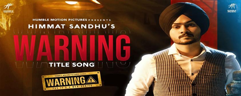 Warning Song Himmat Sandhu