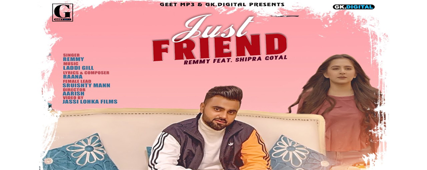 Just Friend Song Remmy