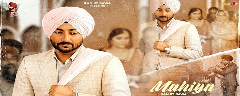 Mahiya Song Ranjit Bawa