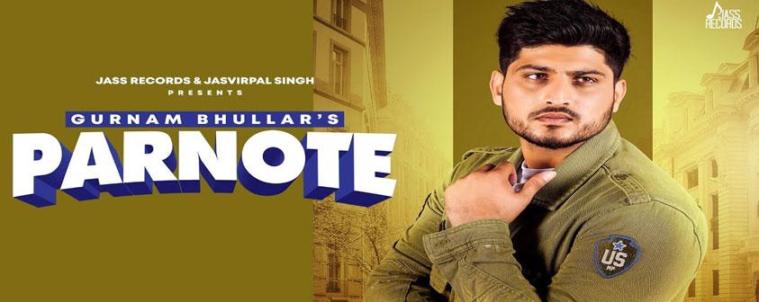 Parnote Song Gurnam Bhullar
