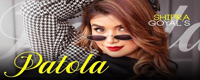 Patola Song Shipra Goyal