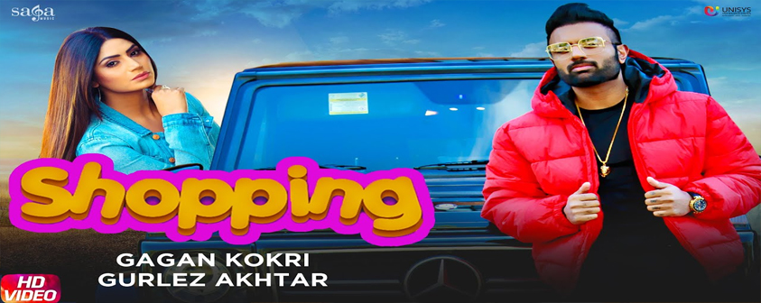 Shopping Song Gagan Kokri