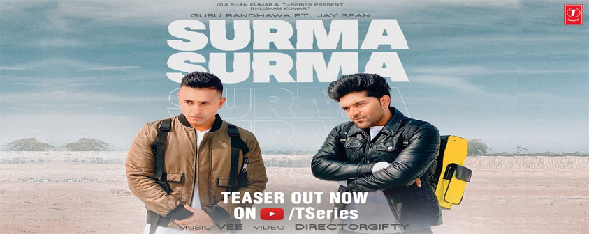 Surma Surma Song Guru Randhawa ft. Jay Sean