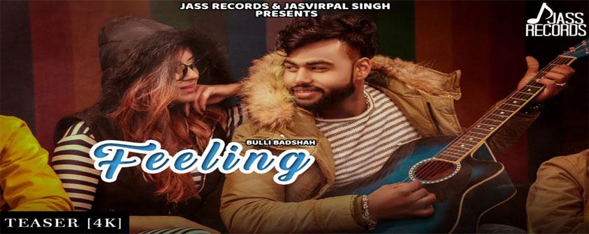 Teaser Feeling Song Bulli Badshah