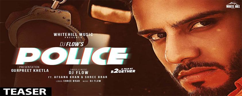 Teaser Police Song DJ Flow
