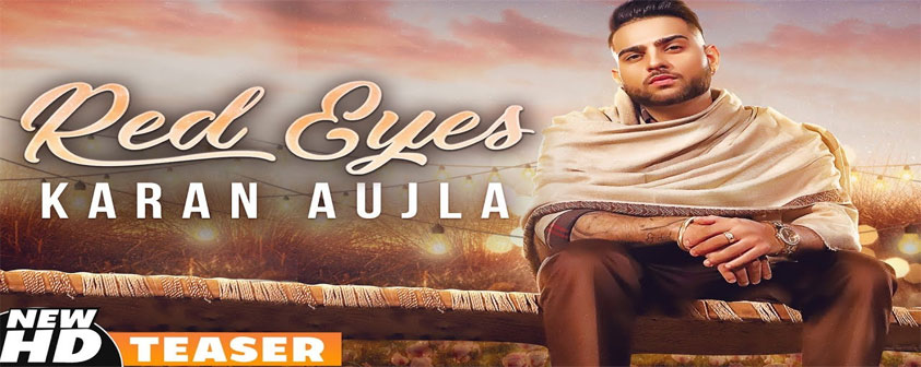 Teaser Red Eyes Song Karan Aujla