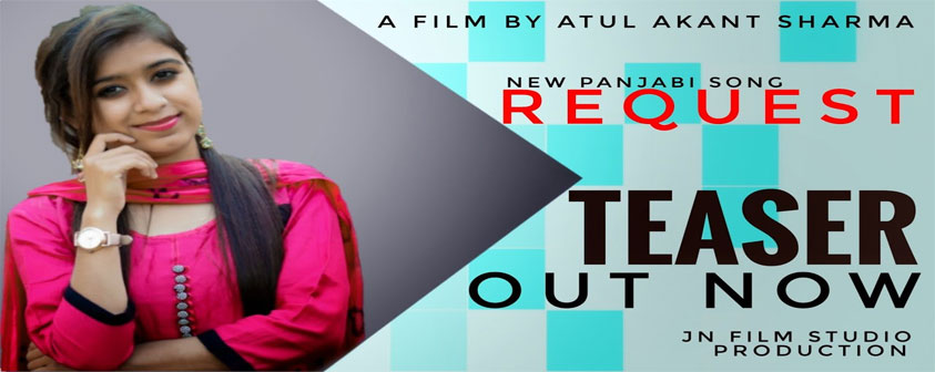 Teaser Request Song Atul Akant Sharma