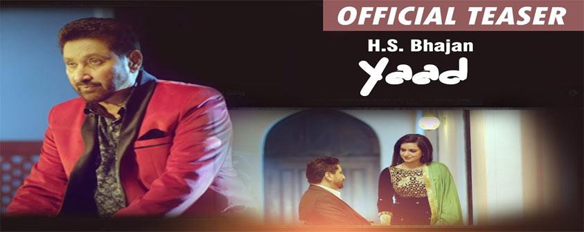 Teaser Yaad Song Hs Bhajan