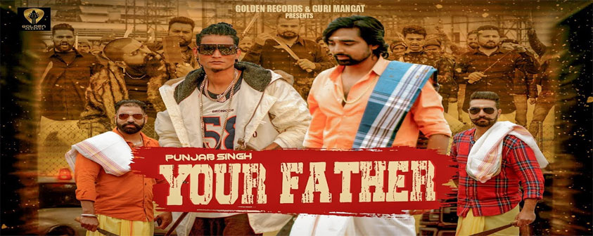 Your Father Song Punjab Singh