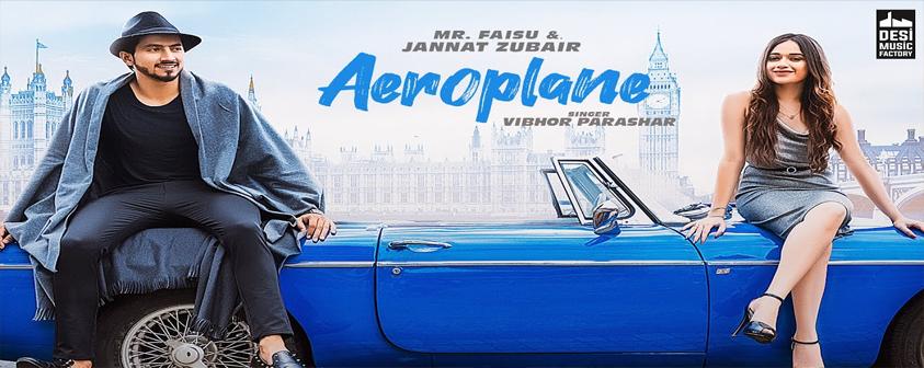 Aeroplane song Vibhor Parashar