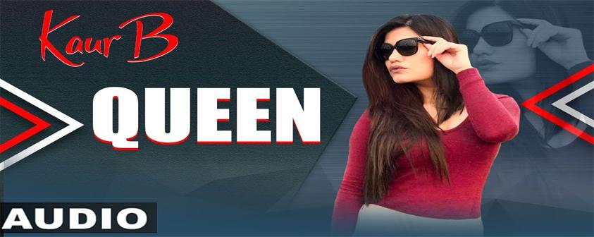 Queen song Kaur B