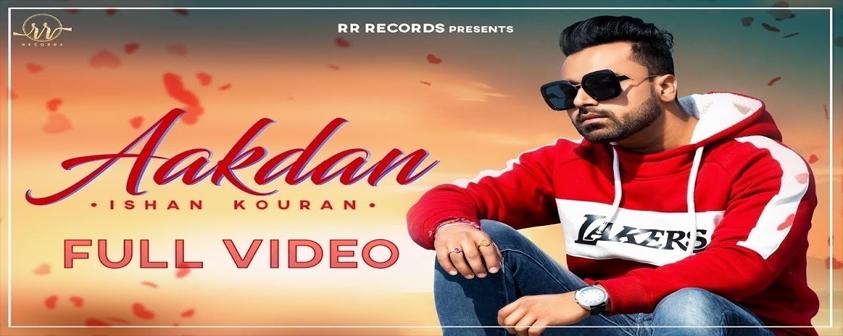 Aakdan song Ishan Kouran