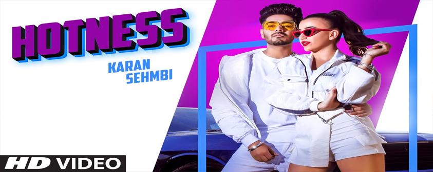 Hotness song Karan Sehmbi