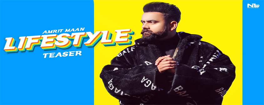 Lifestyle song Amrit Maan Ft Gurlej Akhtar
