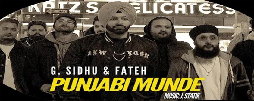 Punjabi Munde song G. Sidhu & Fateh