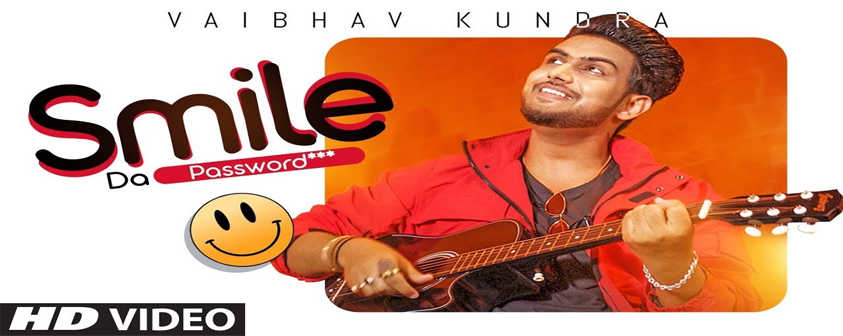 Smile Da Password song Vaibhav Kundra