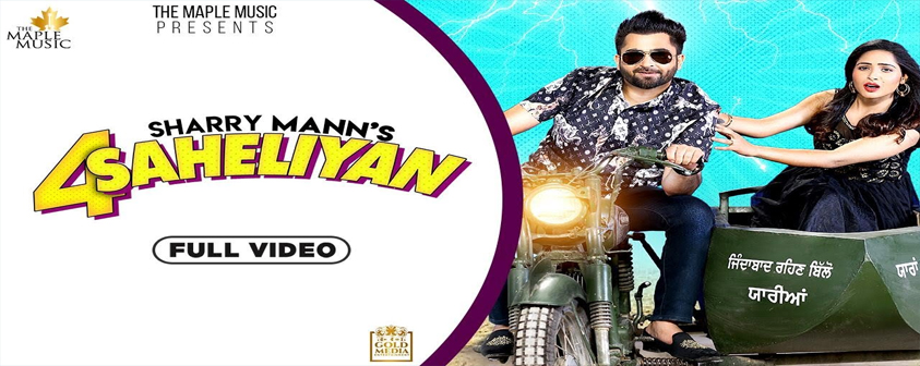 4 Saheliyan song Sharry Maan