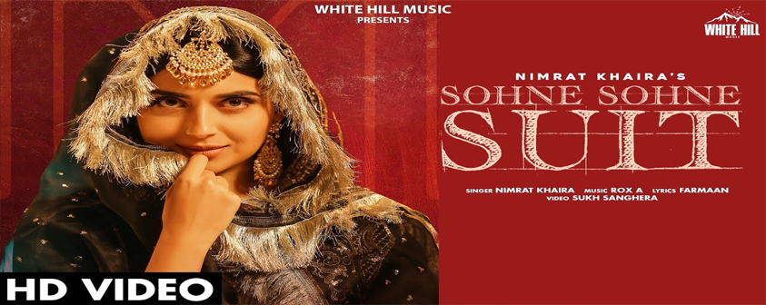 Sohne Sohne Suit song Nimrat Khaira