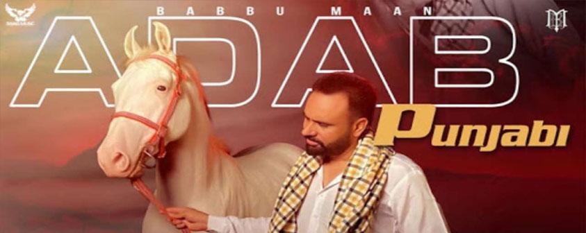 Adab Punjabi song Babbu Maan