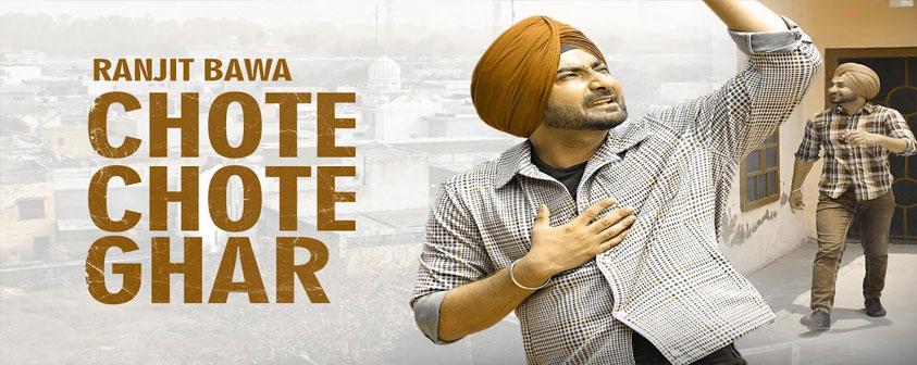 Chote Chote Ghar song Ranjit Bawa