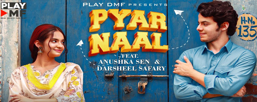 Pyar Naal song Vibhor Parashar