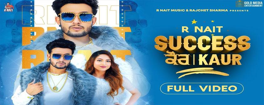 Success Kaur song R Nait