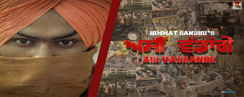 Asi Vaddange by Himmat Sandhu