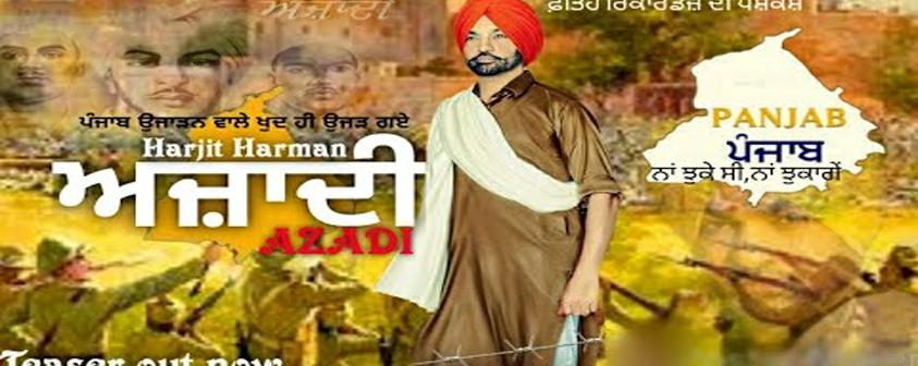 Azadi Baniye song Harjit Harman