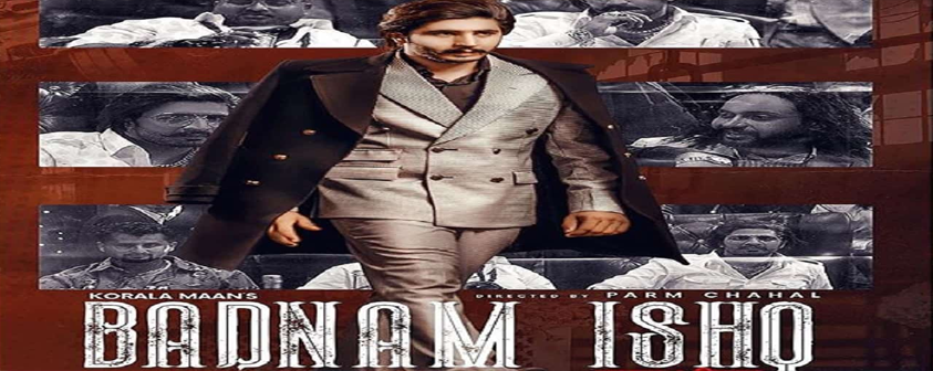 Badnaam Ishq by Korala Maan
