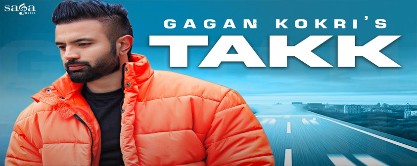 Takk song Gagan Kokri