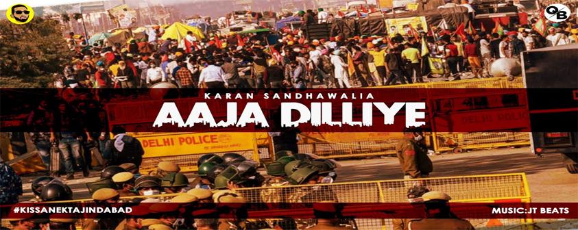 Aaja Dilliye song Karan Sandhawalia
