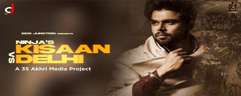 Kisaan VS Delhi song Ninja