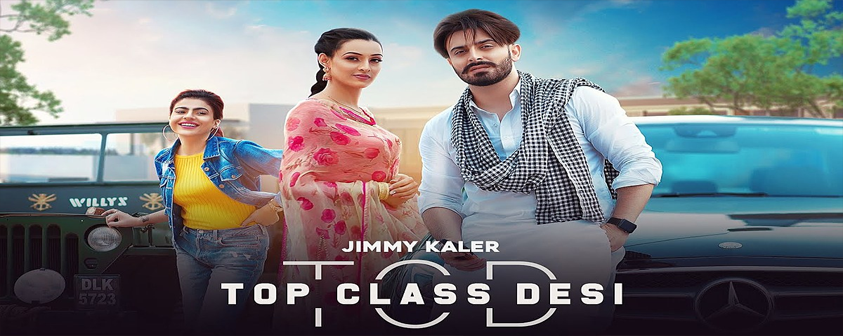 Top Class Desi song Jimmy Kaler & Gurlez Akhtar