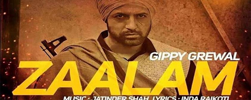 Zaalam Sarkaran song Gippy Grewal