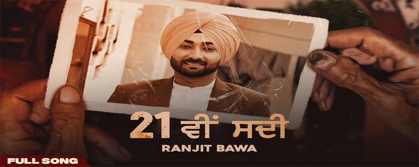 21 Vi Sdi song Ranjit Bawa