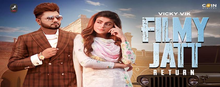 Filmy Jatt Return song Vicky Vik & Gurlez Akhtar